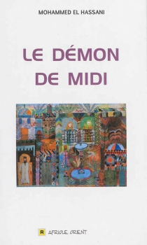 Le démon de midi - Mohammed ElHassani