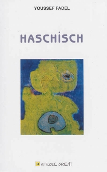 Haschisch - YoussefFadel