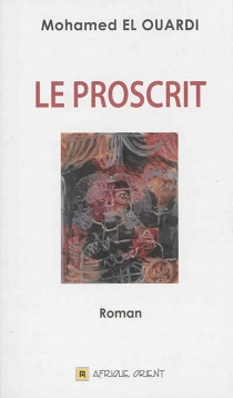 Le proscrit - MohamedEl Ouardi