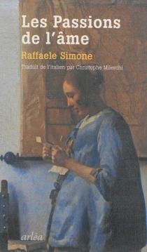 Les passions de l'âme - RaffaeleSimone