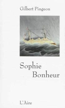 Sophie bonheur - GilbertPingeon