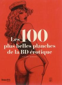 Les 100 plus belles planches de la BD érotique - VincentBernière