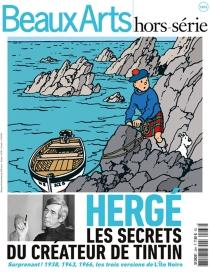 Hergé : les secrets du créateur de Tintin -