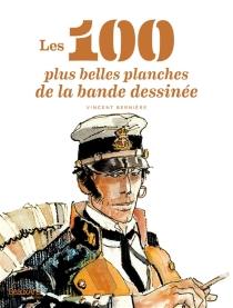 Les 100 plus belles planches de la bande dessinée - VincentBernière