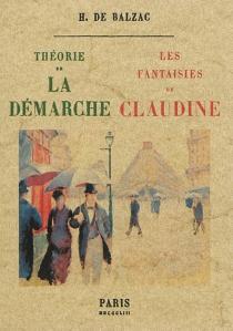 Théorie de la démarche| Les fantaisies de Claudine - Honoré deBalzac