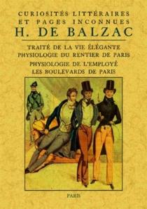 Curiosités littéraires et pages inconnues - Honoré deBalzac