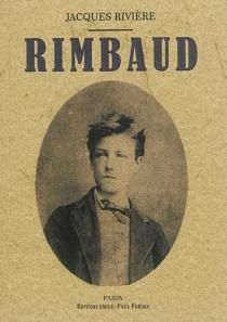 Rimbaud - JacquesRivière