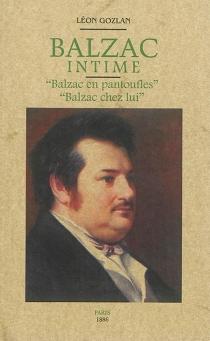 Balzac intime - LéonGozlan