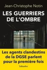 Les guerriers de l'ombre - Jean-ChristopheNotin