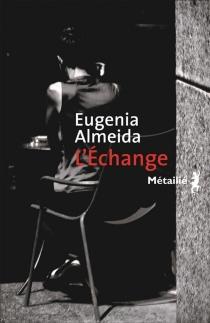 L'échange - EugeniaAlmeida