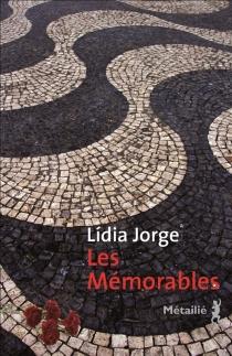 Les mémorables - LídiaJorge