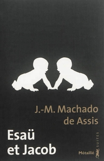 Esaü et Jacob - Machado de Assis