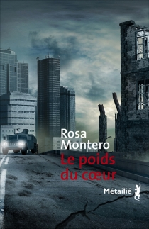Le poids du coeur - RosaMontero