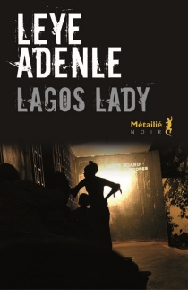 Lagos Lady - LeyeAdenle