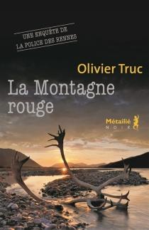 La montagne rouge - OlivierTruc