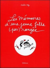 Les mémoires d'une jeune fille (pas) rangée - AurélieJoly