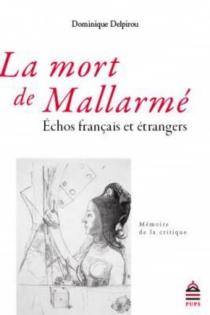 La mort de Mallarmé : échos français et étrangers -