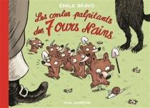 Les contes palpitants des 7 ours nains - ÉmileBravo