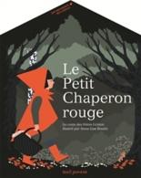 Le Petit Chaperon rouge - Anne-LiseBoutin, WilhelmGrimm, JacobGrimm