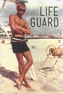 Life guard - Chris Zois