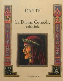 La divine comédie enluminée - Dante Alighieri