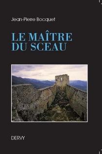 Le maître du sceau - Jean-PierreBocquet