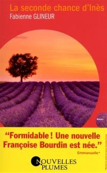 La seconde chance d'Inès - FabienneGlineur