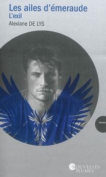 Les ailes d'émeraude - Alexiane deLys