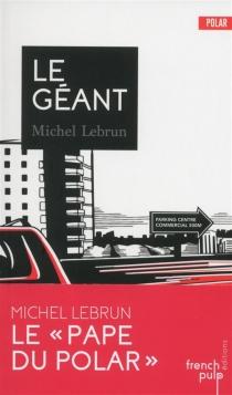 Le Géant - MichelLebrun