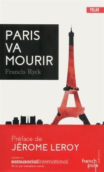Paris va mourir - FrancisRyck