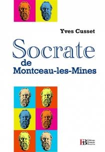 Socrate de Montceau-les-Mines - YvesCusset