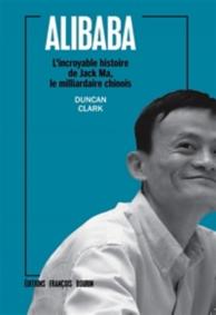 Alibaba : l'incroyable histoire de Jack Ma, le milliardaire chinois