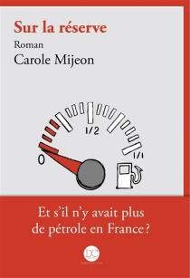 Sur la réserve - CaroleMijeon