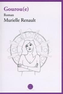 Gourou(e) - MurielleRenault