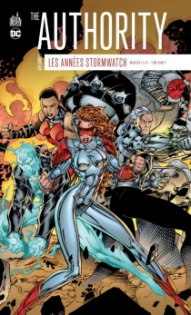 The Authority : les années Stormwatch - Warren Ellis