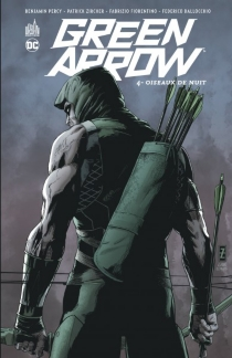 Green Arrow - Benjamin Percy