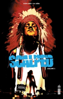 Scalped : intégrale | Volume 1 - Jason Aaron