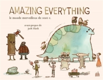 Amazing everything : le monde merveilleux de Scott C. - Scott Campbell