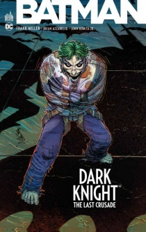 Batman : Dark Knight : the last crusade - Brian Azzarello
