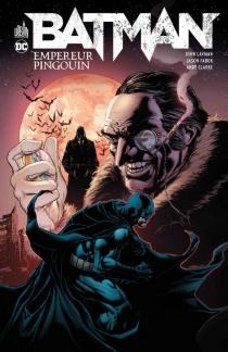 Batman : Pingouin Empereur - AndyClarke