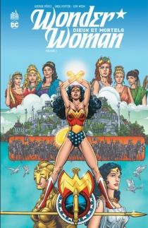Wonder Woman : dieux et mortels -