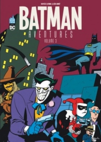 Batman aventures - Paul Dini