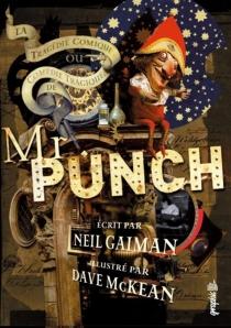 La tragédie comique ou Comédie tragique de Mr Punch - NeilGaiman