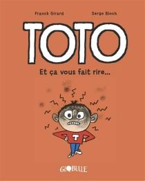 Toto, le super zéro - SergeBloch