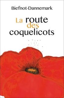 La route des coquelicots - VéroniqueBiefnot