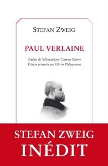 Paul Verlaine - StefanZweig