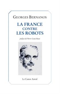 La France contre les robots - GeorgesBernanos