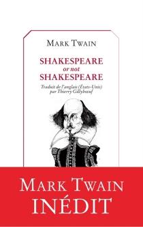 Shakespeare or not Shakespeare - MarkTwain