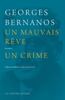 Un mauvais rêve| Précédé de Un crime - GeorgesBernanos