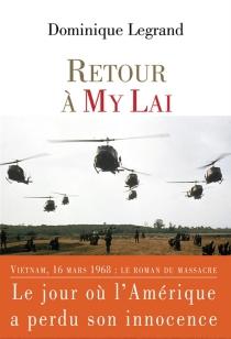 Retour à My Lai - DominiqueLegrand